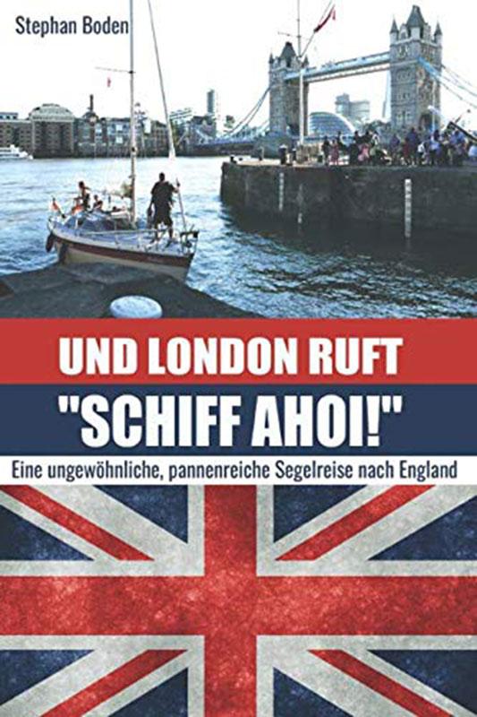 Und London ruft schiff ahoi
